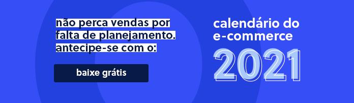 baixe calendário de ecommerce 2021